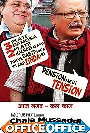 Chala Mussaddi - Office Office Poster
