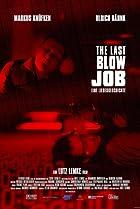 Image of The Last Blow Job