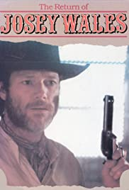 The Return of Josey Wales Poster