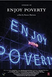 Episode 3: 'Enjoy Poverty' (2009) Poster - Movie Forum, Cast, Reviews