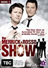"""""""The Merrick & Rosso Show"""""""