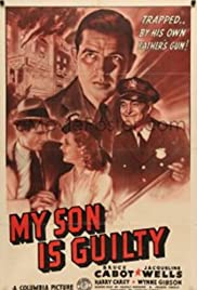 My Son Is Guilty Poster