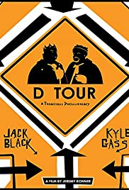 D Tour: A Tenacious Documentary (2008) Poster - Movie Forum, Cast, Reviews