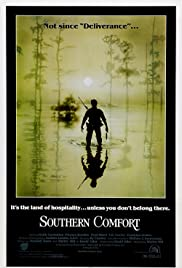Southern Comfort (1981) Poster - Movie Forum, Cast, Reviews
