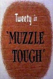 Muzzle Tough Poster