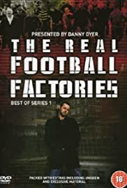 The Real Football Factories Poster - TV Show Forum, Cast, Reviews