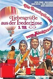 Liebesgrüße aus der Lederhose, 5. Teil: Die Bruchpiloten vom Königssee Poster