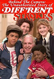 Behind the Camera: The Unauthorized Story of 'Diff'rent Strokes' Poster