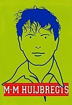Marc-Marie Huijbregts: M-M Huijbregts