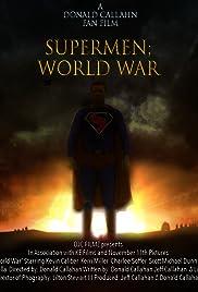 Supermen: World War, Fan Film Poster