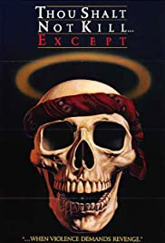 Thou Shalt Not Kill... Except (1985) Poster - Movie Forum, Cast, Reviews