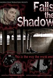 Falls the Shadow (2011) Poster - Movie Forum, Cast, Reviews