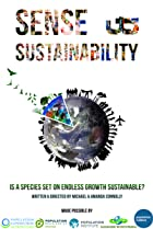Image of Sense & Sustainability: Is a Species Set on Endless Growth Sustainable?