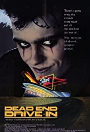 Dead End Drive-In(1986) Poster - Movie Forum, Cast, Reviews