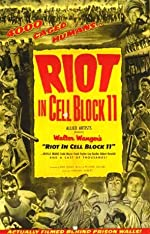 Riot in Cell Block 11(1954)