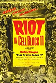 Riot in Cell Block 11 (1954) Poster - Movie Forum, Cast, Reviews