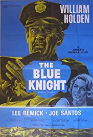 The Blue Knight (1973) Poster - Movie Forum, Cast, Reviews
