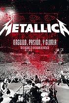 Image of Metallica: Orgullo pasión y gloria. Tres noches en la ciudad de México.