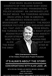 It's Always About the Story: Conversations with Alan Ladd, Jr. Poster