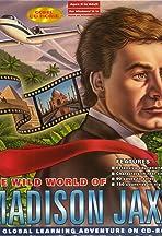 The Wild World of Madison Jaxx