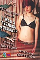 Image of I Was a Teenage Strangler