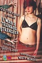 Image of I Was a Teenage Strangler