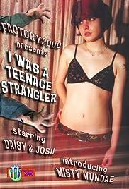 I Was a Teenage Strangler Poster