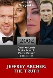Jeffrey Archer: The Truth(2002) Poster - Movie Forum, Cast, Reviews