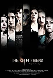 The 6th Friend (2016) Poster - Movie Forum, Cast, Reviews