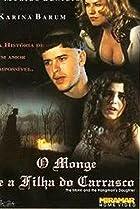 Image of O Monge e a Filha do Carrasco