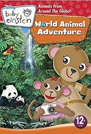 Baby Einstein: World Animal Adventure Poster