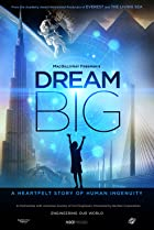 Dream Big: Engineering Our World Poster