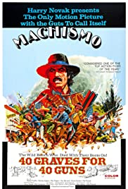 Machismo: 40 Graves for 40 Guns Poster