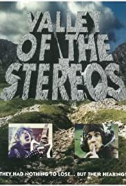 Valley of the Stereos (1992) Poster - Movie Forum, Cast, Reviews