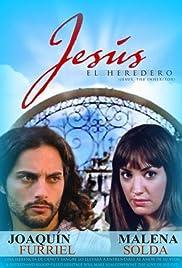 Jesús, el heredero Poster