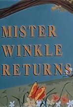 Mr. Winkle Returns