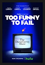 Too Funny to Fail The Life And Death of The Dana Carvey Show(1970)