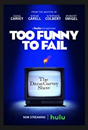 Too Funny to Fail: The Life & Death of The Dana Carvey Show Poster