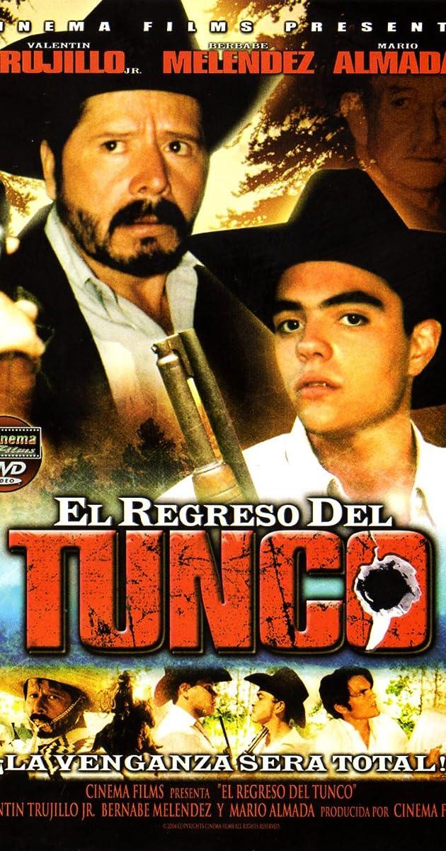El Regreso Del Tunco (Video 2004)   IMDb