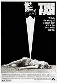 The Fan(1981) Poster - Movie Forum, Cast, Reviews