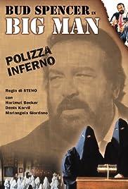 Big Man: Polizza inferno Poster