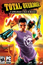 Image of Total Overdose: A Gunslinger's Tale in Mexico