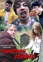 Twatting Zombies