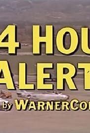 24 Hour Alert Poster