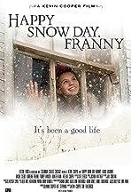 Happy Snow Day Franny