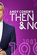 Primary image for Then and Now with Andy Cohen