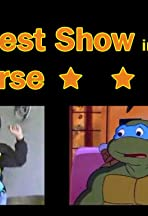 The Best Show in the Universe