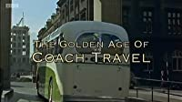 The Golden Age of Coach Travel