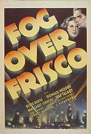 Fog Over Frisco(1934) Poster - Movie Forum, Cast, Reviews