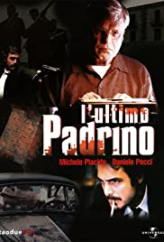 L'ultimo padrino (2008) Poster - Movie Forum, Cast, Reviews